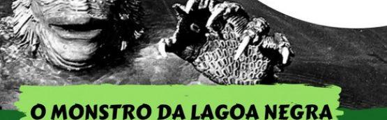 Cine Café exibe O Monstro da Lagoa Negra